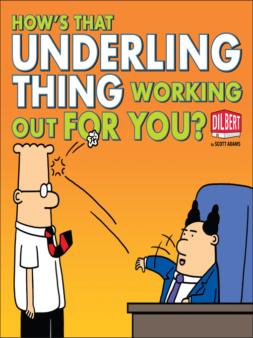 How's That Underling Thing Working Out for You? (eBook)