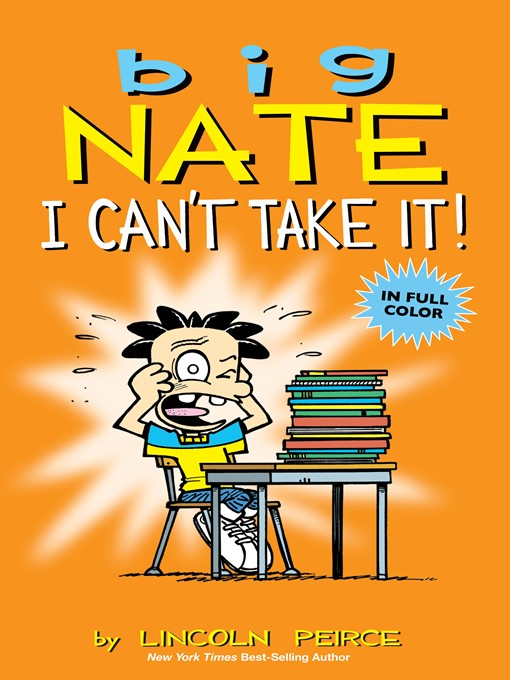 Big Nate I Can't Take It!