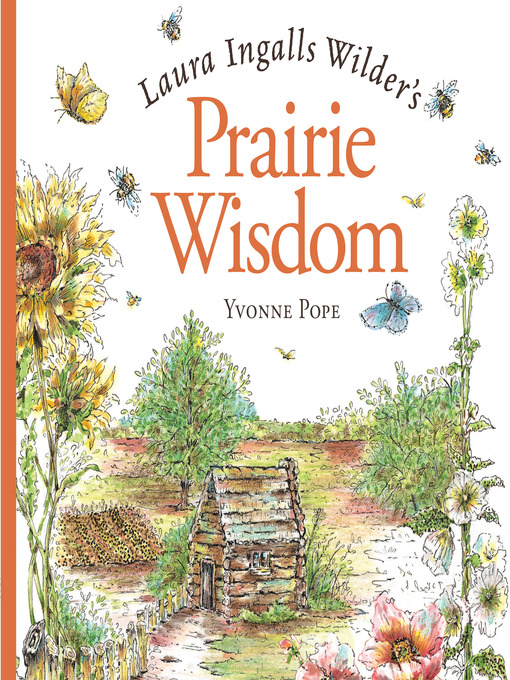 Cover image for Laura Ingalls Wilder's Prairie Wisdom