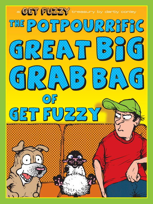Potpourrific Great Big Grab Bag of Get Fuzzy (eBook)