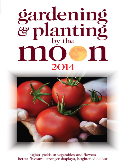 Gardening and Planting by the Moon 2014 (eBook)