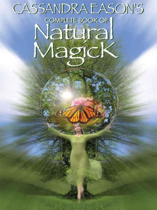 Cassandra Eason's Complete Book of Natural Magick (eBook)