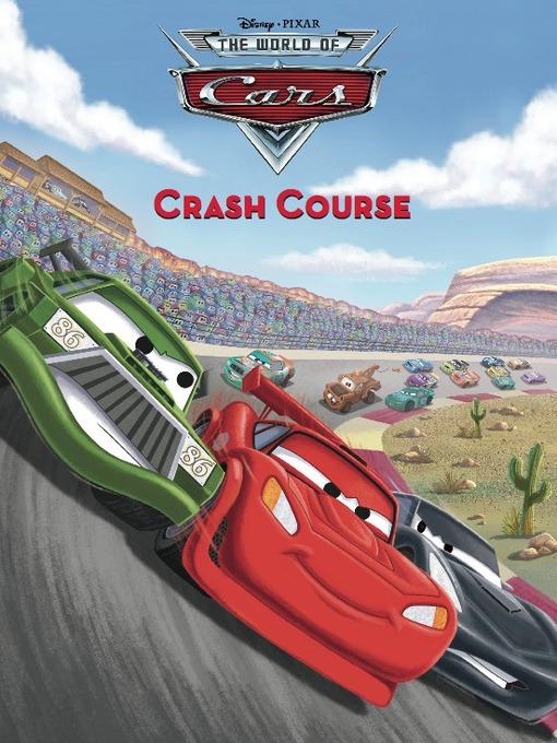 Crash course (world of cars --race-o-rama storybook #1)