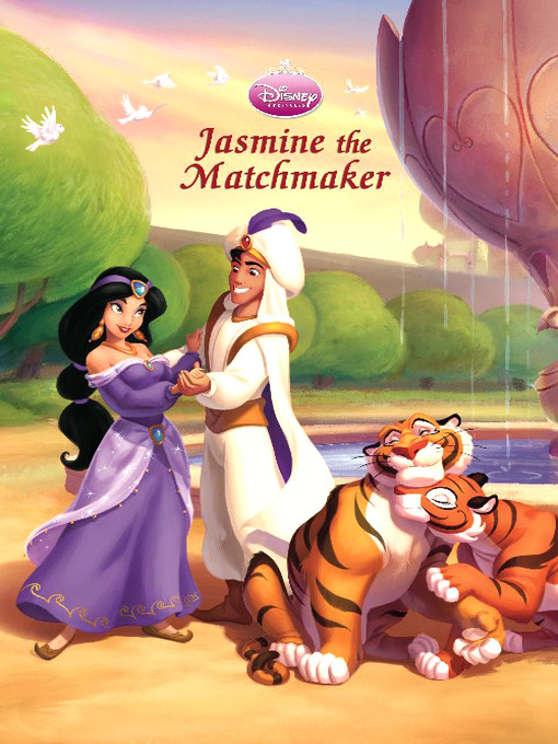 Jasmine the matchmaker (princess hearts classic storybook #6)