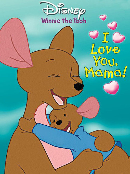 I love you, mama!