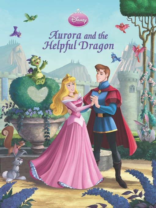 Aurora and the helpful dragon (princess hearts classic storybook #3)