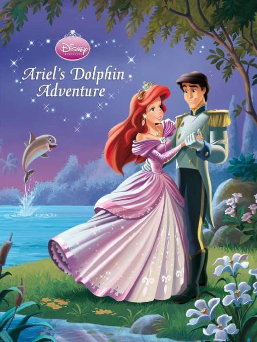 Ariel's dolphin adventure (princess hearts classic storybook #1)