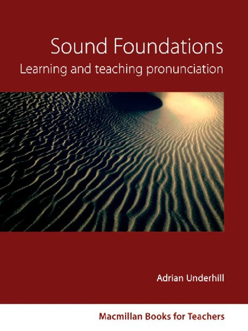 Sound Foundations: Learning and Teaching Pronunciation - Macmillan Books for Teachers (eBook)
