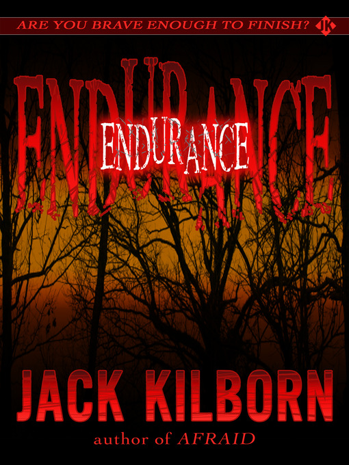 Endurance [electronic book] A Novel of Terror.