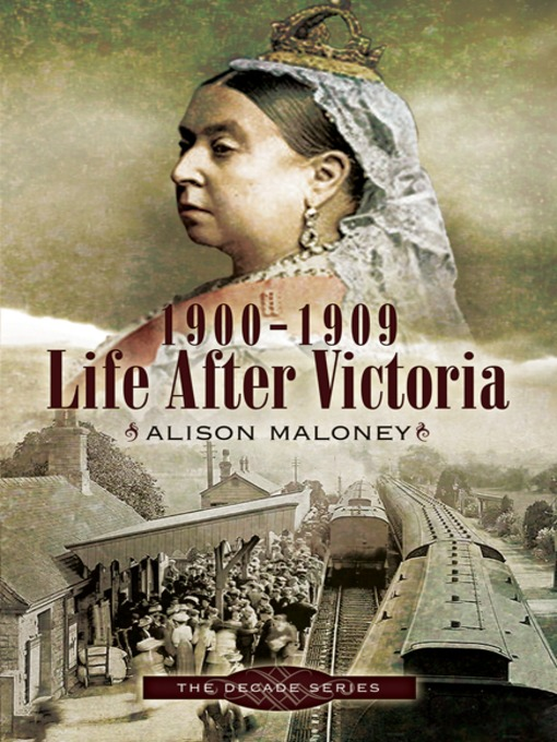 1900-1909 – Life After Victoria (eBook)