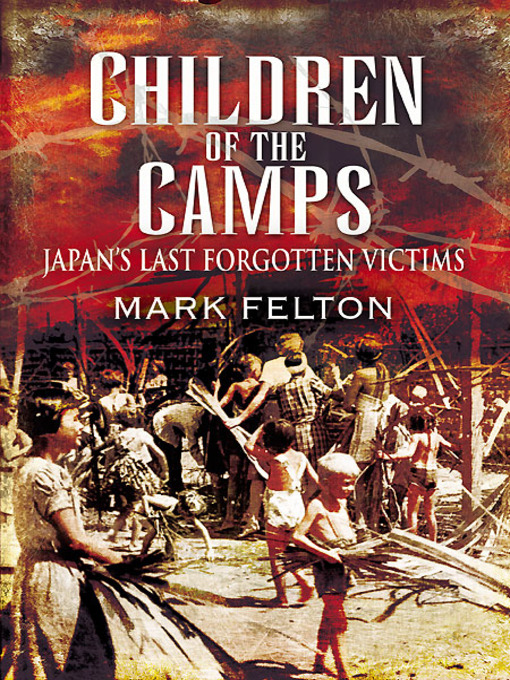 Children of the Camps (eBook): Japan's Last Forgotten Victims