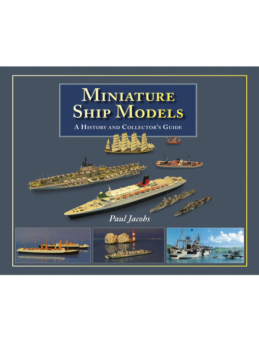 Miniature Ship Models (eBook): A History and Collector's Guide