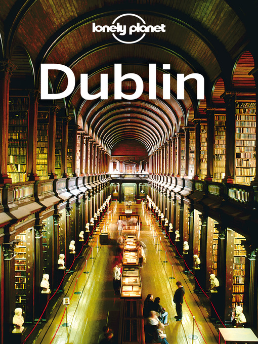 Dublin Travel Guide - Lonely Planet City Guide (eBook)