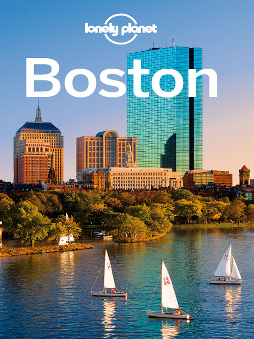 Boston City Guide - Lonely Planet City Guide (eBook)