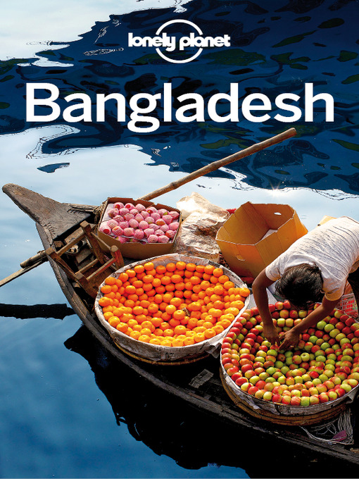 Bangladesh - Lonely Planet Country Guide (eBook)