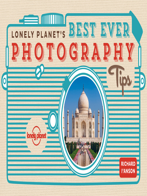 Lonely Planet Best Ever Photography Tips (eBook)