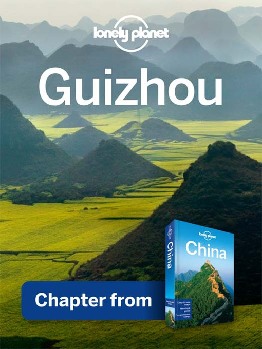 Guìzhou – Guidebook Chapter - Lonely Planet Chapter (eBook)