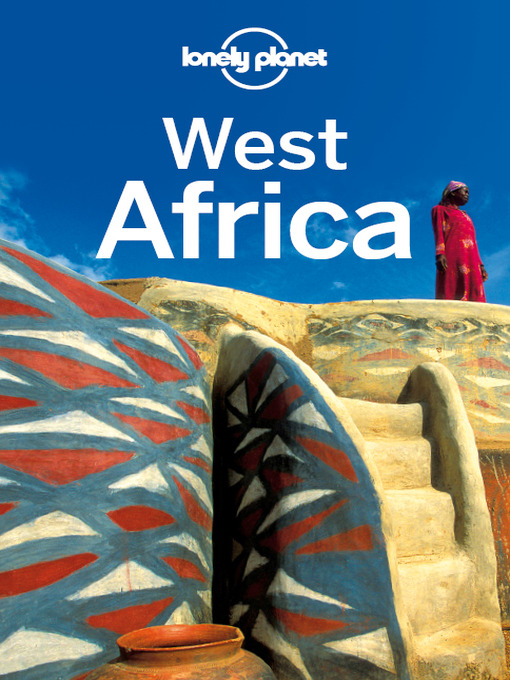 West Africa Travel Guide - Lonely Planet Multi Country Guide (eBook)