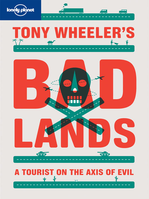 Tony Wheeler's Badlands (eBook)