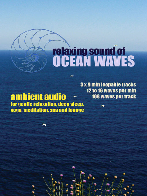 Relaxing Sound of Ocean Waves (MP3): Ambient Audio for Gentle Relaxation, Meditation, Deep Sleep, Yoga, Spa and Lounge