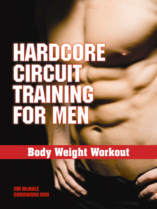 Hardcore Circuit Training for Men (eBook): Body Weight Workout