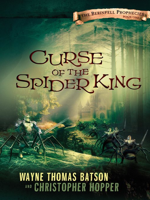 Curse of the Spider King The Berinfell Prophecies Series, Book 1