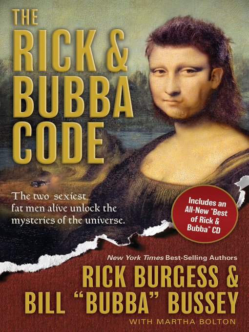 The Rick & Bubba Code: The Two Sexiest Fat Men Alive Unlock the Mysteries of the Universe [With Best or Rick and Bubba CD] - Rick & Bubba (eBook)