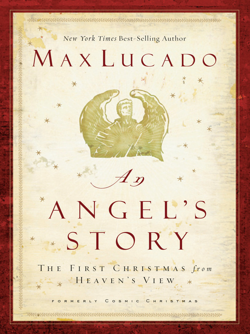 An Angel's Story: The First Christmas from Heaven's View (eBook)