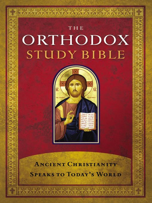 The Orthodox Study Bible (eBook): Ancient Christianity Speaks to Today's World