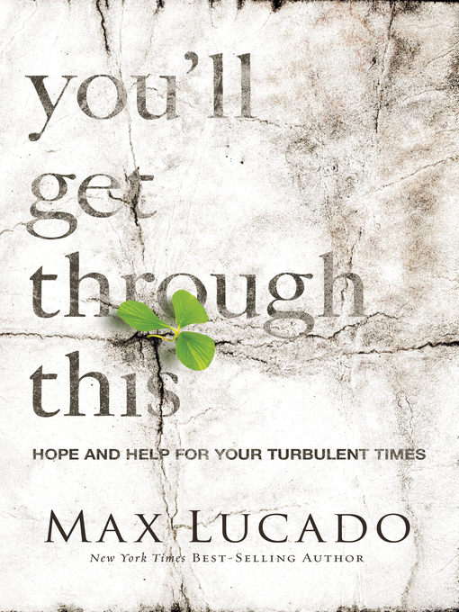 You'll Get Through This: Hope and Help for Your Turbulent Times (eBook)