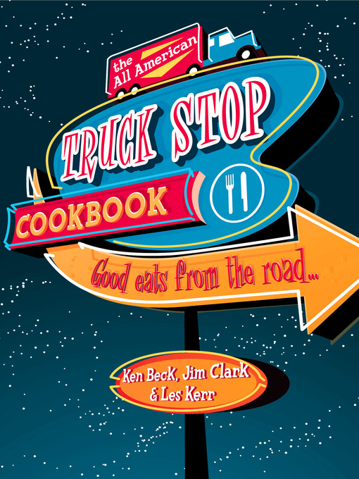 The All-American Truck Stop Cookbook (eBook)