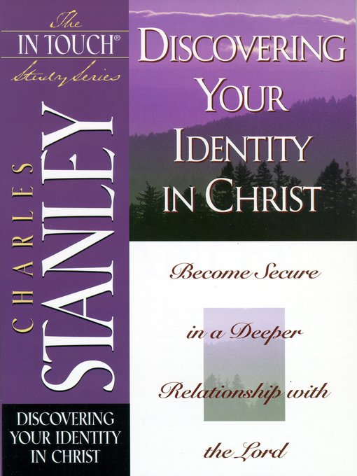 Discovering Your Identity In Christ (eBook): Become Secure in a Deeper Relationship with the Lord