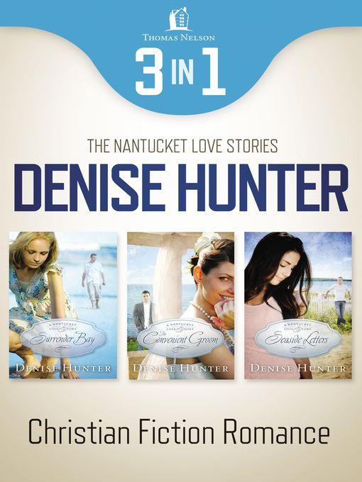 Nantucket Romance 3-in-1 Bundle - Nantucket Love Story (eBook)