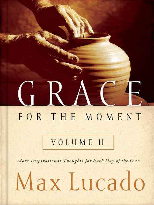 Grace for the Moment, Volume II (eBook): More Inspirational Thoughts for Each Day of the Year