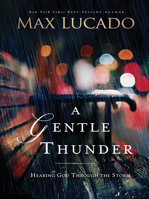 A Gentle Thunder: Hearing God Through the Storm (eBook)