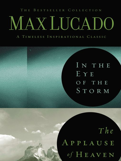Lucado 2 in 1 (eBook): In the Eye of the Storm & The Applause of Heaven