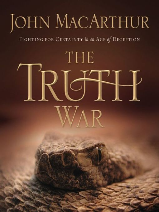 The Truth War (MP3): Fighting for Certainty in an Age of Deception