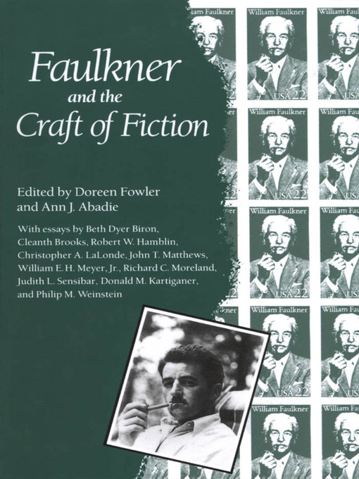 Faulkner and the Craft of Fiction (eBook)