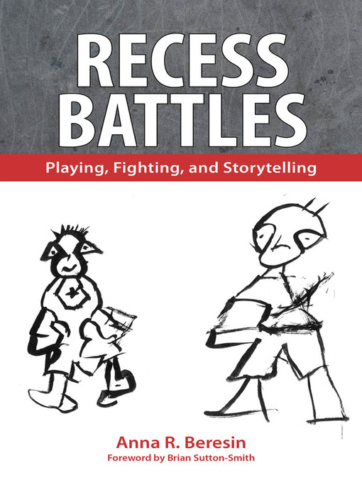 Recess Battles (eBook): Playing, Fighting, and Storytelling