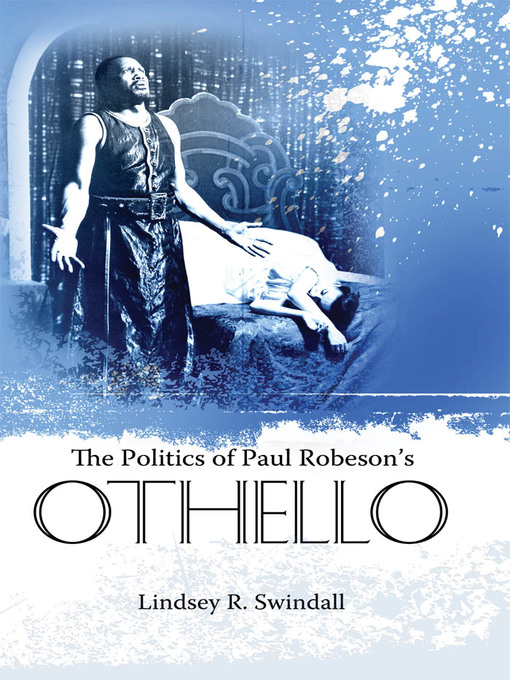The Politics of Paul Robeson's Othello (eBook)