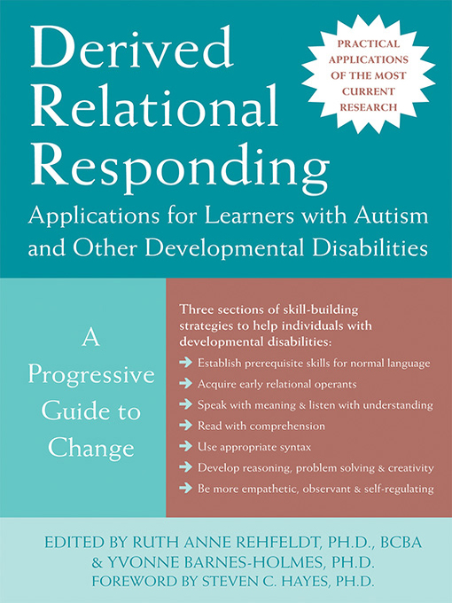 Derived Relational Responding Applications for Learners with Autism and Other Developmental Disabilities (eBook): A Progressive Guide to Change