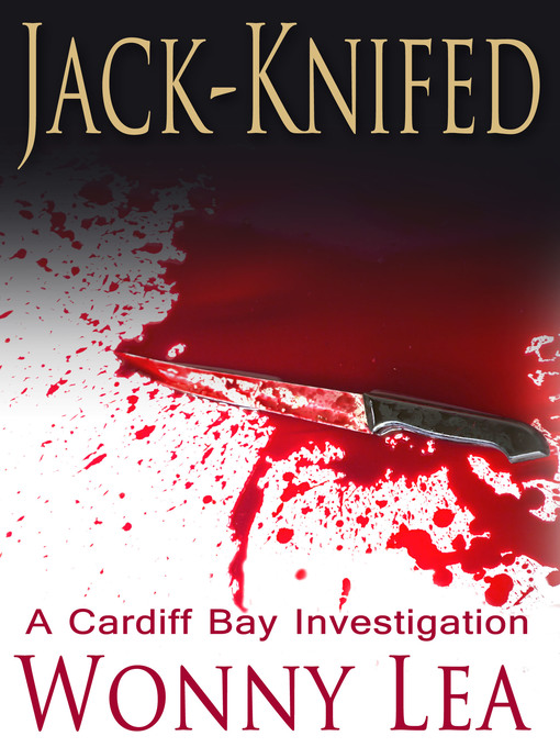 Jack-Knifed (eBook): Cardiff Bay Investigation Series, Book 1
