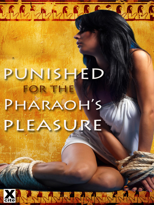 Punished for the Pharaoh's Pleasure (eBook)
