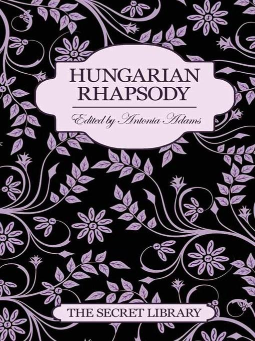 Hungarian Rhapsody - The Secret Library (eBook)