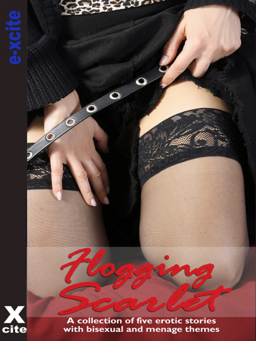Flogging Scarlet (eBook): A collection of five erotic stories
