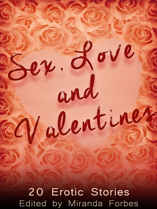 Sex, Love and Valentines (eBook)