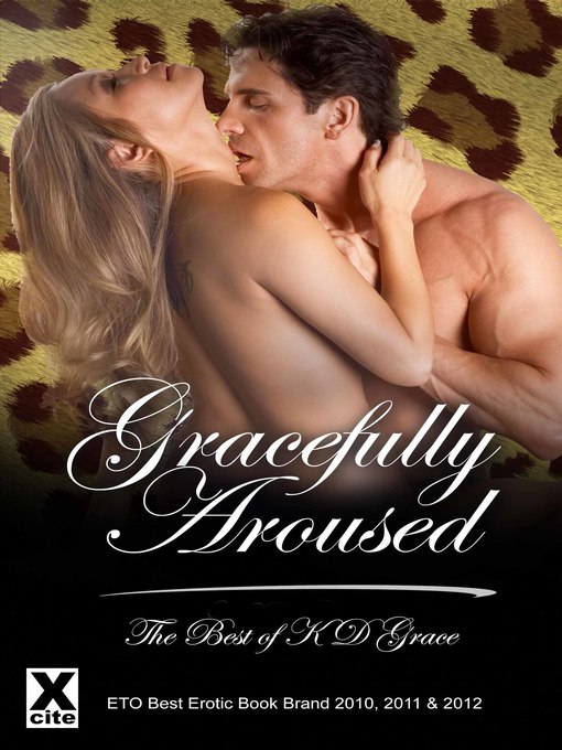 Gracefully Aroused (eBook): The Best of KD Grace