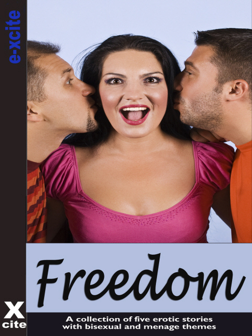 Freedom (eBook): A collection of five erotic stories