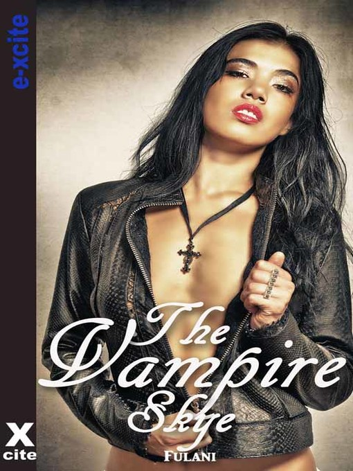The Vampire Skye (eBook): An erotic paranormal novella