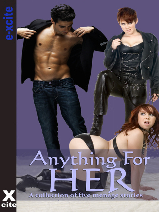 Anything For Her: A collection of five erotic stories (eBook)